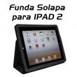 Funda Solapa para IPAD 2 soporte